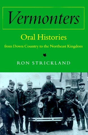 9780874518672: Vermonters: Oral Histories from Down Country to the Northeast Kingdom
