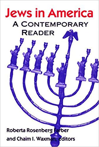 Jews in America: A Contemporary Reader (Brandeis Series in American Jewish History, Culture, and ...