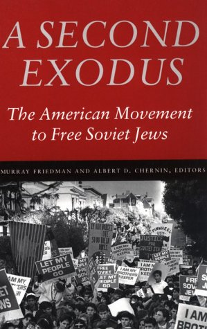9780874519136: A Second Exodus: The American Movement to Free Soviet Jews (Brandeis Series in American Jewish History, Culture, and Life)