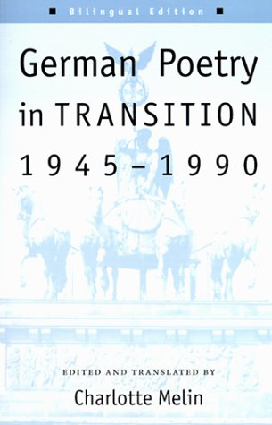 9780874519150: German Poetry in Transition, 1945-1990