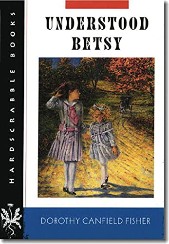 9780874519204: Understood Betsy (Hardscrabble Books–Fiction of New England)
