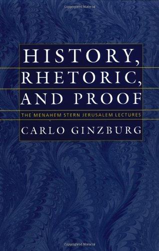 9780874519334: History, Rhetoric, and Proof (The Menahem Stern Jerusalem Lectures)