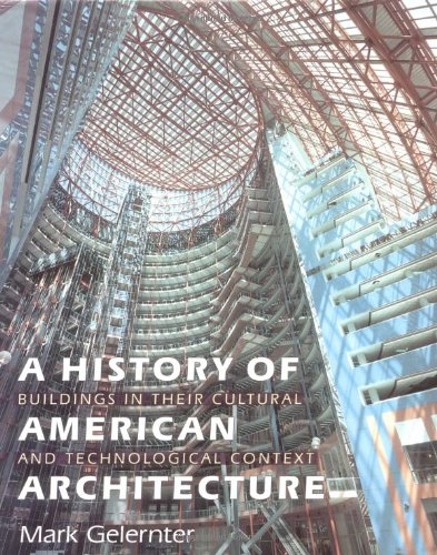 9780874519402: A History of American Architecture: Buildings in Their Cultural and Technological Context