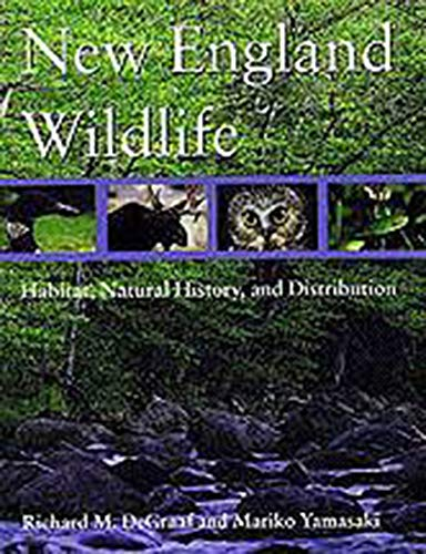 9780874519570: New England Wildlife: Habitat, Natural History, and Distribution