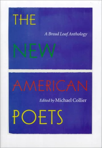 9780874519631: The New American Poets: A Bread Loaf Anthology