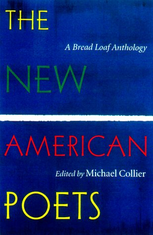 9780874519648: The New American Poets: A Bread Loaf Anthology