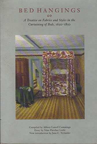 9780874519723: Bed Hangings: A Treatise on Fabrics and Styles in the Curtaining of Beds, 1650–1850