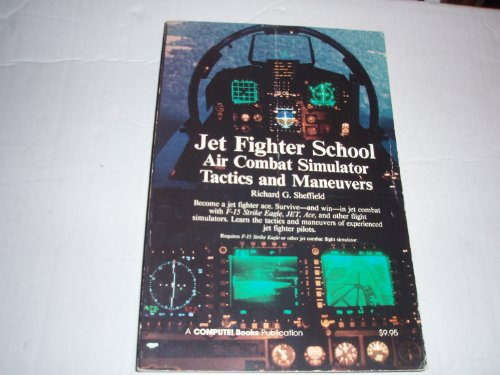 9780874550924: Jet Fighter School