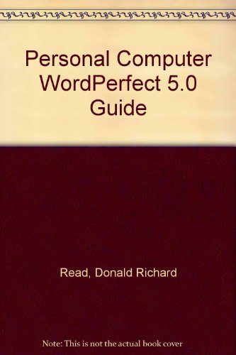 PC Wordperfect 5 Guide: Read, Donald Richard