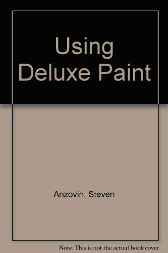 9780874551709: Using Deluxe Paint