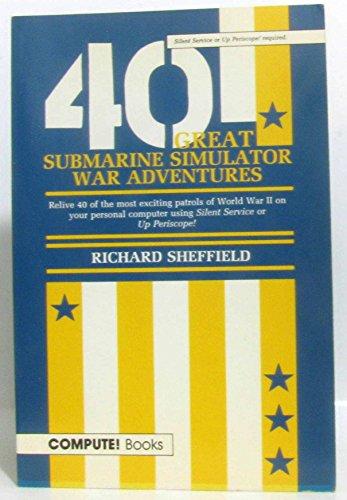 9780874551723: 40 Great Submarine Simulator War Adventures