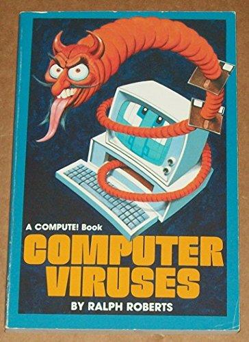 Compute's Computer Viruses: Roberts, Ralph