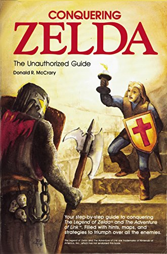 9780874552393: Conquering Zelda: The Unauthorized Guide