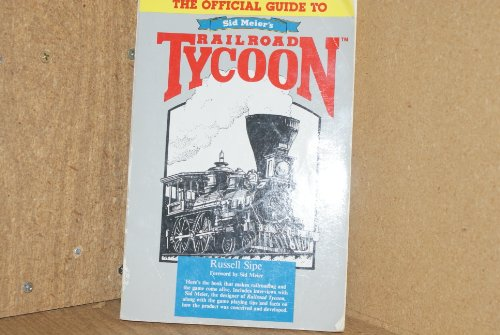 9780874552447: The Official Guide to Sid Meier's Railroad Tycoon