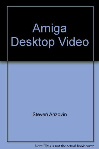 9780874552478: Amiga Desktop Video