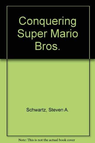 9780874552652: Compute's Conquering Super Mario Brothers Adventures