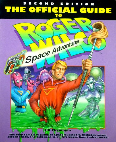 9780874552812: The Official Guide to Roger Wilco's Space Adventures