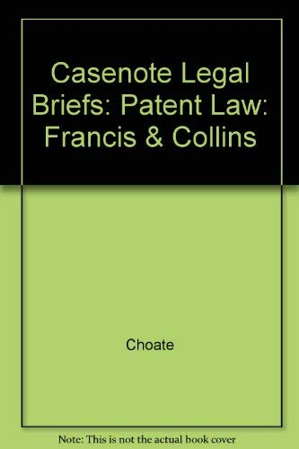 Patent Law (Casenote Legal Briefs) (9780874571110) by Norman S. Goldenberg; Peter Tenen
