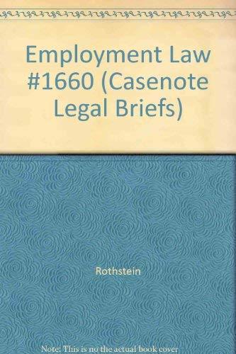 Employment Law #1660 (Casenote Legal Briefs) (0874571960) by Rothstein; Liebman; Knapp