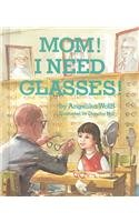 9780874601398: Mom, I Need Glasses