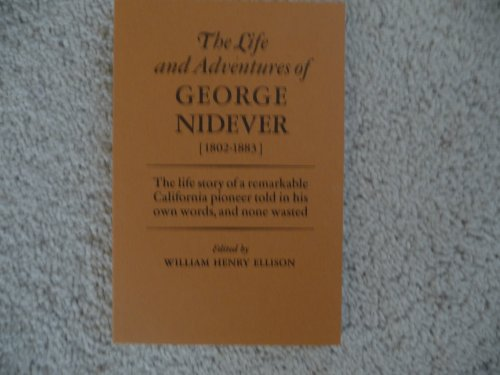 9780874610574: The Life & Adventures of George Nidever