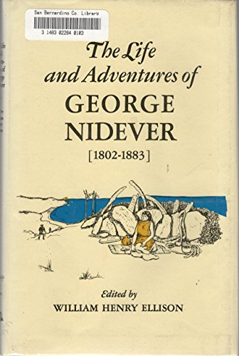 9780874610581: The Life and Adventures of George Nidever, 1802-1883