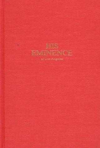 9780874619218: His Eminence of Los Angeles: James Francis Cardinal McIntyre