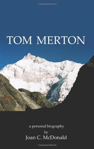 Tom Merton. A Personal Biography: McDONALD, Joan