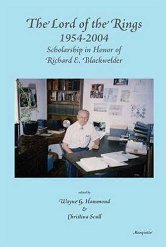 9780874620184: The Lord of the Rings 1954-2004: Scholarship in Honor of Richard E. Blackwelder