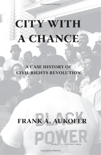 City with a Chance: A Case History of Civil Rights Revolution