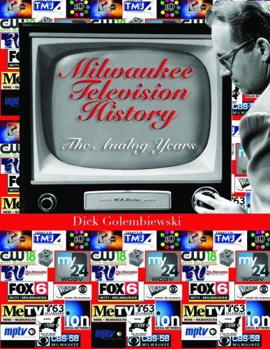 9780874620559: Milwaukee Television History: The Analog Years