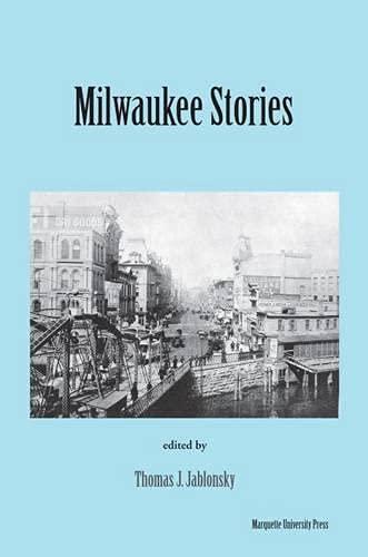 Milwaukee Stories (Urban Life Series)