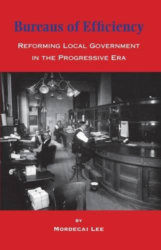 9780874620818: Bureaus of Efficiency: Reforming Local Government in the Progressive Era (Urban Life)