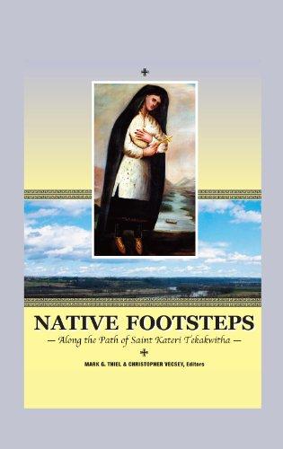 9780874620894: Native Footsteps: Along the Path of Saint Kateri Tekakwitha