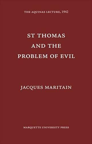 St. Thomas and the Problem of Evil (Hardback): Jacques Maritain