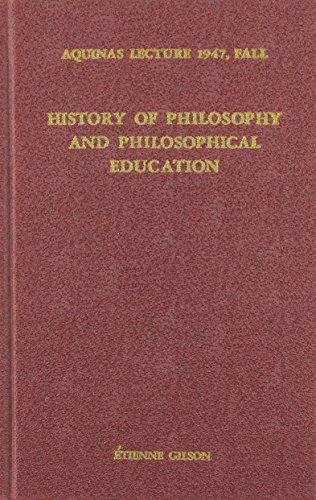 9780874621129: History of Philosophy and Philosophical Education (Aquinas Lecture 12)