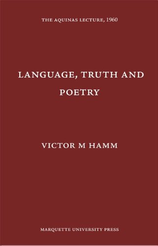 9780874621259: Language, Truth, and Poetry (Aquinas Lecture 25)