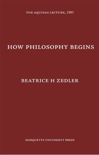 9780874621518: How Philosophy Begins (Aquinas Lecture)