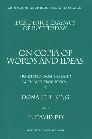 9780874622126: Desiderius Erasmus of Rotterdam: On Copia of Words and Ideas