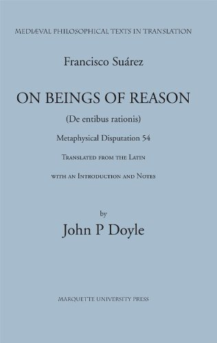 9780874622362: Francis Suarez, SJ: On Beings of Reason, Metaphysical Disputation LIV (Medieval Philosophical Texts in Translation)