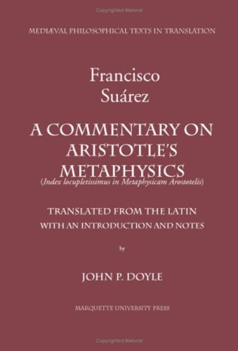9780874622430: A Commentary on Aristotle's Metaphysics: A Most Ample Index to the Metaphysics of Aristotle (Index Locupletissimus in Metaphysicam Aristotelis)