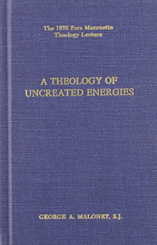 9780874625165: Theology of Uncreated Energies of God (Pere Marquette Lecture Ser.)