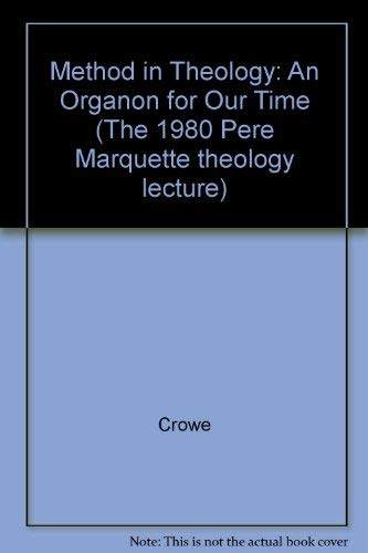 9780874625196: Method in Theology: An Organon for Our Time (The 1980 Pere Marquette theology lecture)