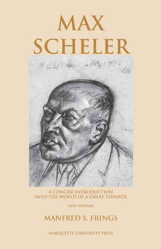 9780874626056: Max Scheler: A Concise Introduction Into the World of a Great Thinker (Marquette Studies in Philosophy)