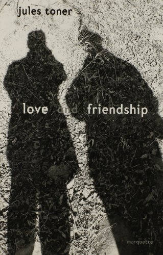 Love and Friendship: Experience of Love/Personal Friendship: Toner, Jules J.