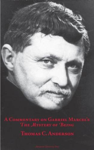 9780874626698: Commentary on Gabriel Marcel's the Mystery of Being