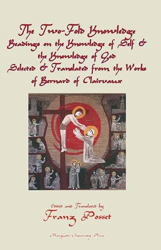 9780874626933: Two-Fold Knowledge: Readings on the Knowledge of Self and the Knowledge of God-Selected & Translated From The Works Of Saint Bernard Of Clairvaux (Marquette Studies In Theology)