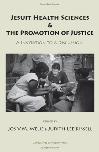 Jesuit Health Sciences & The Promotion Of Justice: An Invitation To A Discussion