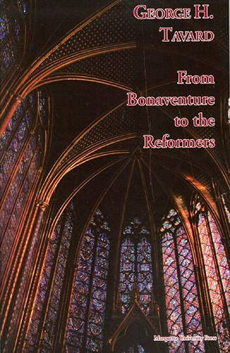 9780874626957: From Bonaventure To The Reformers (Marquette Studies in Theology)