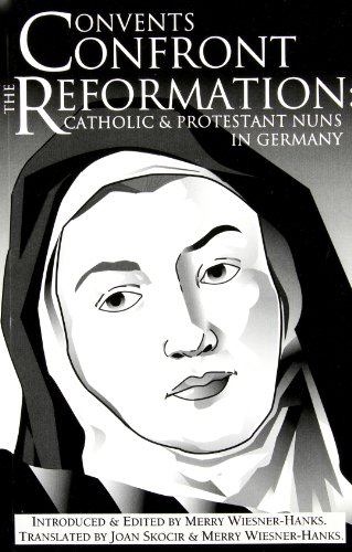 9780874627022: Convents Confront the Reformation: Catholic and Protestant Nuns in Germany (Reformation Texts With Translation (1350-1650). Women of the Reformation, V. 1)